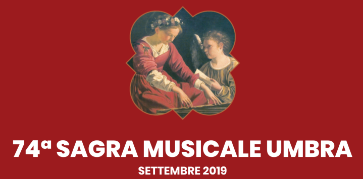 Sagra Musicale Umbra 2019